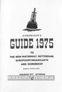 Dirkzwager's Guide 1975 to The New Waterway
