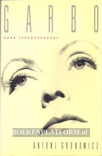 Garbo, haar levensverhaal