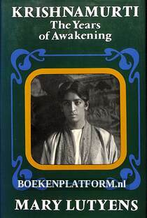 Krishnamurti, the Years of Awakening