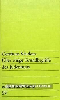 Über einige Grunsbegriffe des Judentums