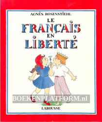 Le Francais en Liberte