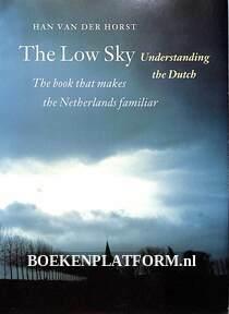 The Low Sky, Understanding the Dutch