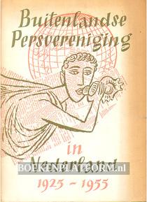 Buitenlandse Persvereniging in Nederland 1925-1955