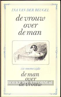 De vrouw over de man, De man over de vrouw