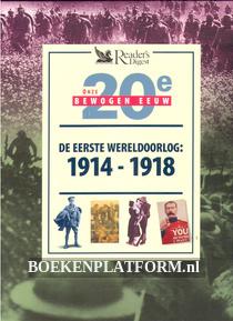 De eerste wereldoorlog 1914 - 1918