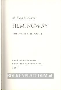 Hemingway, the Writer as Artist