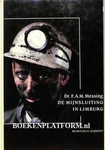 De mijnsluiting in Limburg