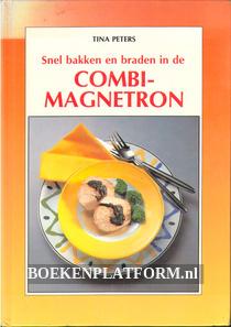 Snel bakken en braden in de Combi-magnetron