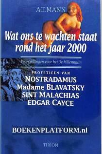 Wat ons te wachten staat rond het jaar 2000