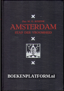 Amsterdam, stad der vroomheid