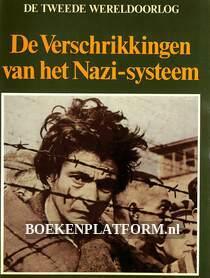 De Verschrikkingen van het Nazi-systeem