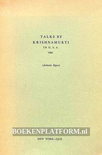 Talks by Krishnamurti in U.S.A. 1966