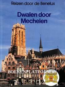 Dwalen door Mechelen