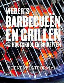 Weber's barbecueën en grillen op houtkool em briketten
