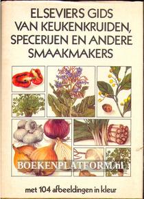 Elseviers gids van keukenkruiden, specerijen en andere smaakmakers
