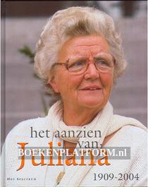 Het aanzien van Juliana 1909-2004
