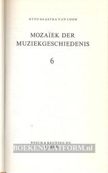 Mozaiek der muziekgeschiedenis 6