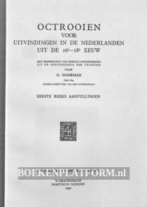 Octrooien voor uitvindingen in de Nederlanden uit de 16e -18e eeuw