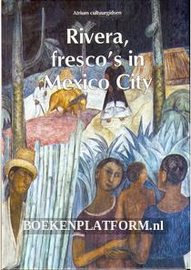 Rivera, fresco's in Mexico City