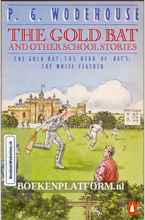 The Gold Bat and other School Stories