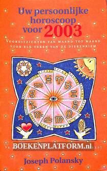 Uw personljke horoscoopvoor 2003