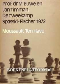 De tweekamp Spasski-Fischer 1972
