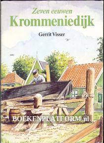 Zeven eeuwen Krommeniedijk