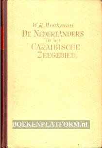 De Nederlanders in het Caraibische zeegebied