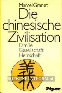 Die chinesische Zivilisation