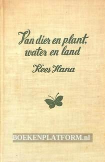 Van dier en plant, water en land
