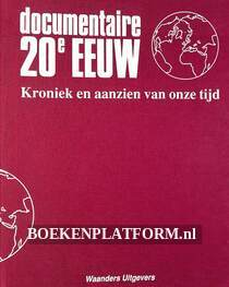 Documentaire 20e eeuw II