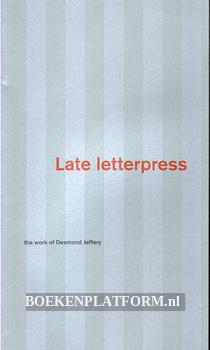 Late Letterpress