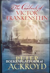 The Casebook of Victor Frankenstein