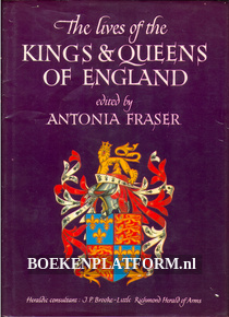 The lives of the Kings & Queens of Engeland