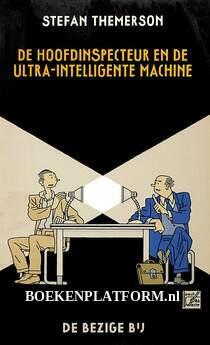 De hoofdinspecteur en de ultra-intelligente machine
