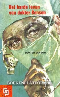 Het harde leven van dokter Benson