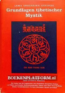 Grundlagen tibetischer Mystik