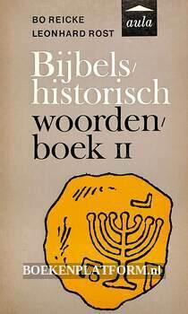 Bijbels-historisch woordenboek II
