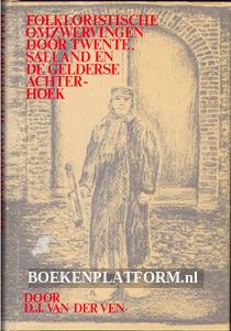 Folkloristische omzwervingen door Twente, Salland en Gelderse Achterhoek