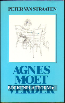 Agnes moet verder