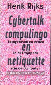 Cybertalk, computerlingo en netiquette