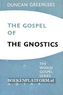 The Gospel of the Gnostics