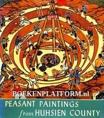 Peasant Paintings from Huhsien County