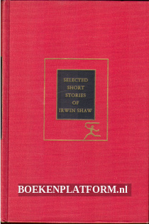 Selected Short Stories of Irwin Shaw