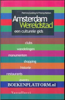 Amsterdam Wereldstad