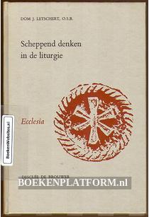 Scheppend denken in de liturgie