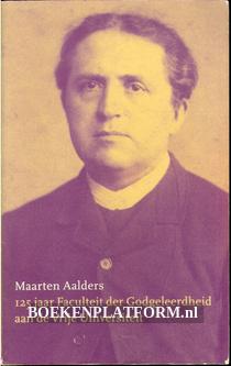 125 jaar Faculteit der Godgeleerdheid aan de Vrije Universiteit