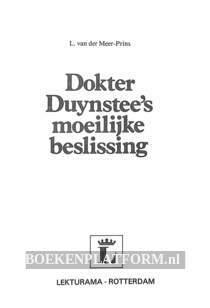 Dokter Duynstee's moeilijke beslissing