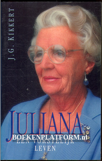 Juliana, een vorstelijk leven