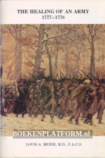 The Healing of an Army 1777 - 1778